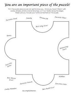 This is a big puzzle piece for students to fill in as a get to know you activity…