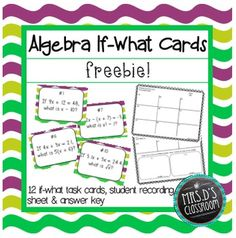 "FREE: Algebra if-what task cards require students to solve two problems to come to an answer for the question asked as there is a part one (""if"") and part two (""what"") to each card. Integers, fractions, decimals, absolute value, order of operations, powers and square roots are a part of the process using inverse operations to solve for the variable."