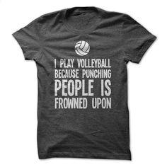 I PLAY VOLLEYBALL T Shirts, Hoodies, Sweatshirts - #black hoodie womens…