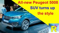 Car Review - All-new Peugeot 5008 SUV Turns Up The Style - Read Newspape...