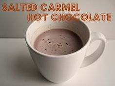 Salted carmel hot chocolate - mmmmmmmm