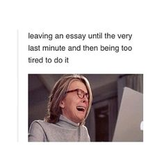 Stayed up until 4 writing Anthro College Humor, College Life, My Tumblr, Tumblr Funny, Do Homework, Lol So True, School Memes, Have A Laugh, I Can Relate
