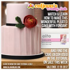 Learn how to make a fantastic pleated cake with fondant and find all of the items used in the tutorial on sale this week.