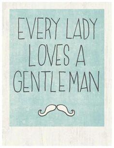 A real gentleman