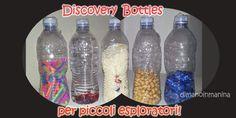 Discovery bottles - bottigliette dei tesori per stimolare la curiosità dei più piccoli - ManoManina