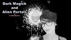 Occult Rituals, Dark Magick, and Alien Portals Testimony w/ Amy Denise -...