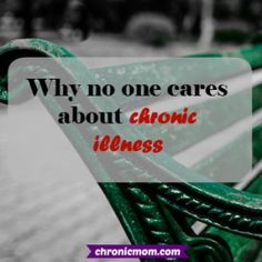 why no one cares about chronic illness