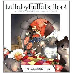 Lullabyhullaballoo!: Mick Inkpen: 9780340931080: Amazon.com: Books