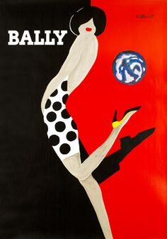 Vintage Bally Poster high contrast with red and black and woman to seperate. highly stylised illustration of the woman with curved lines. limited detail allows focus on the simplicity of the design. Unique concept with the shadow being the man's leg Pub Vintage, French Vintage, French Art, Vintage Style, Retro Poster, Vintage Posters, Modern Posters, Vintage Prints, Vintage Designs