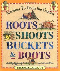 Roots, Shoots, Buckets & Boots: Gardening Together with Children Zonderkidz,http://www.amazon.com/dp/0761110569/ref=cm_sw_r_pi_dp_iqe2rb18DXH1SFVW