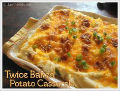 Twice Baked Potato Casserole at www.JamHands.net