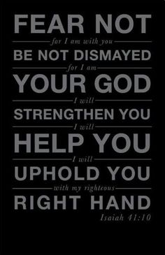 BE ENCOURAGED!  Don't be afraid, for I am with you.Don't be discouraged, for I am your God.I will strengthen you and help you.I will hold you up with my victorious right hand (Isaiah 41:10). No matter what you are going through do not be afraid- God didn't give us the spirit of fear but of love, power, and a sound mind (2 Timothy 1:7). As Christians we no longer have to accept the mentality of defeat! Our God is the One and Only True Living God who sees and knows all! He will avenge His…