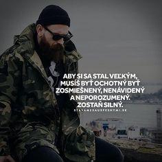 Zostaň silný 👊 WEB NA 👉 @stavamesauspesnymi_sk 👈 #stavamesauspesnymi_sk #úspech #kritika #sila #vytrvalosť
