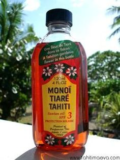 Monoi Tahitian Oils. Best thing for tanning!