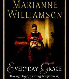 Everyday Grace: Having Hope, Finding Forgiveness, and Making Miracles PDF
