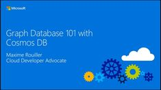 Graph Databases 101 with Cosmos DB