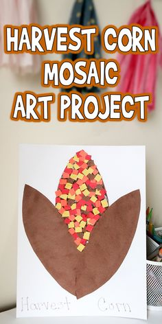 fall art projects for kids It's nearly Thanksgiving, so today I'm sharing this fun Harvest Corn Mosaic Art Project. It's perfect for practicing those fine motor skills! Harvest Crafts For Kids, Harvest Activities, Autumn Activities For Kids, Fall Crafts For Kids, Thanksgiving Art Projects, Fall Art Projects, Corn Thanksgiving, Harvest Corn, Harvest Day