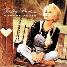 Dolly Parton Hungry Again