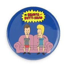 Beavis and Butthead Magnet Each magnet measures approximately inches in diameter. Pin And Patches, Jacket Patches, Button Badge, Magnets, Buttons, Nerd Stuff, Stickers, Art, Art Background