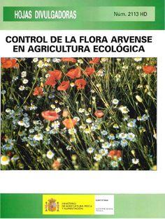 Control de la flora arvense en agricultura ecológica / R. Meco [y otros 16] Madrid : Ministerio de Agricultura, Pesca y Alimentación, D.L. 2001