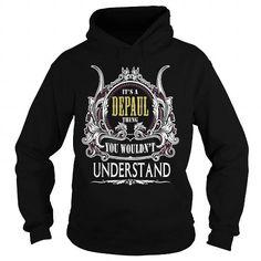 Depaul  Its A Depaul... T-Shirts Hoodie