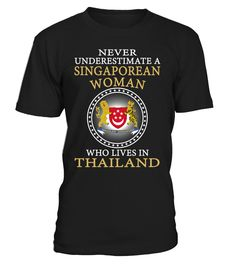 Never Underestimate a Singaporean Woman Who Lives in Thailand #Singaporean