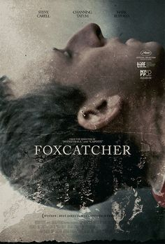 Poster for Bennett Miller's Foxcatcher by Midnight Marauder.