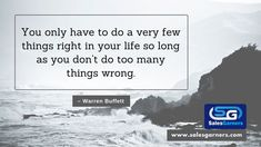 You only have to do a very few things right in your life so long as you don't do too many things wrong. – Warren Buffett #SalesGarners #Monday #mondaythoughts #MondayMotivation #businessgrowth #Marketing #marketingdigital #Busniess #DigitalMarketing #GrowthHacking #success