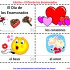 2 Spanish Valentine's Day - El Dia de los Enamorados Booklets - One with text and illustrations, one with text only for students to illustrate.