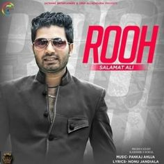 Rooh Is The Single Track By Singer Salamat Ali available at Mp3mad.com