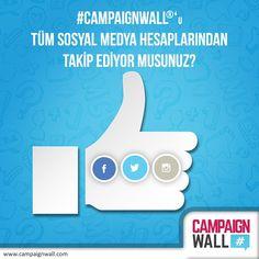 #CampaignWall 'u tüm sosyal medya hesaplarından takip ediyor musunuz?  www.twitter.com/CampaignWallTR www.instagram.com/campaignwall