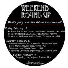 Weekend Roundup by Kathleen O'Shea #sanantonio #weekendroundup #kathleenoshea #realtor #crs #certifiedresidentialspecialist #valentinesday #SA #SArealtor #SArealestate