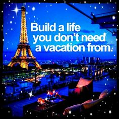 Build a life you don't need  a vacay from.. #goals #determination #persevere #achieve #aspire #inspire #motivation #DontGiveUp #wisewords #wisdom #advice #lifelessons #inspirational #neverstopdreaming #dreams #believe #faith #grateful #blessed #grateful #instalike #instadaily #instagood #instacool #instalove #fab #style #interiordecor #hearthis #lovethis #stunning
