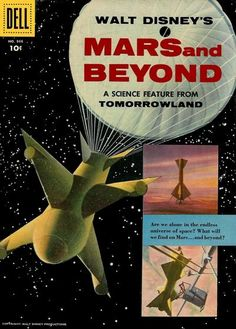"""Walt Disney's Mars and Beyond: A Science Feature from Tomorrowland,"" a book tie-in to the ""Disneyland"" TV series segment which derived much of its inspiring beauty from the work of Chesley Bonnestell."