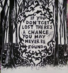 .if you don't get lost.