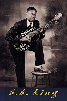"""Young Riley B. (""""B.B."""") King   (Boss of the Blues)  b.1925 in MS"""