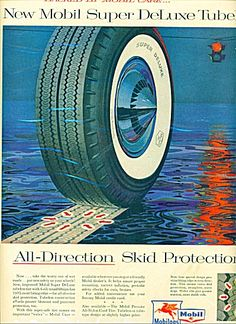 Mobil - Mobilgas Ad - Tubeless Tires. Ads Vintage Advertisements, Vintage Ads, Garage Pub, Tubeless Tyre, Van Car, Old Ads, Gas Station, Coaches, Doodle
