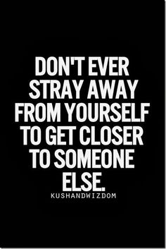 don't ever stray
