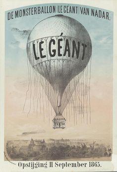 Steendrukkerij Morriën & Amand (actief 1865-1880) De monsterballon van Nadar. Enige bijzonderheden, 1865 Boekdruk op lila papier, lithografie  Le Géant was een uitzonderlijke ballon. Deze prent werd verkocht als souvenir.   Collectie Rijksmuseum, Amsterdam