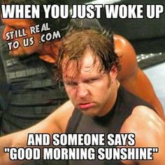 Funny Wrestling, Wrestling Quotes, Wrestling Stars, Wwe Dean Ambrose, Roman Reigns Dean Ambrose, Sport Motivation, Wwe Funny Pictures, Wwe Quotes, Golf Quotes