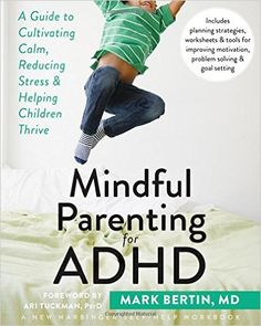 """""""Helping both you and your child with ADHD stay cool and collected while remaining flexible, resilient, and mindful."""" ($17)"""