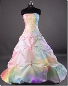 Rainbow wedding dress.  The prettiest wedding I ever saw was in an outdoor chapel on the shore of a lake, and the bridesmaids each wore a different color dress, like colors of the rainbow.