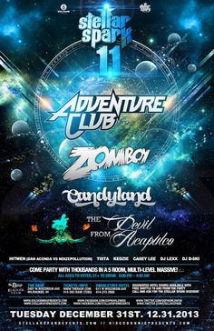 Disco Donnie and Stellar Spark Events present STELLAR SPARK 11 FEATURING ADVENTURE CLUB with Zomboy, Candyland, The Devil from Acapulco plus 50 more DJs in a 5-room multi-level massive! Tuesday, December 31, 2013 at 8pm The Rave/Eagles Club - Milwaukee WI All Ages / 21+ to Drink  Advance tickets are $40.00 and $46.00 plus fees.   http://tickets.therave.com, www.eTix.com, charge by phone at 414-342-7283, or visit our box office at 2401 W. Wisconsin Avenue in Milwaukee.