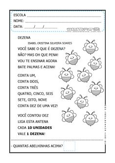 Alfabetizar com AMOR: TEXTO - DEZENAS COM SONORIDADE - CANTE E ENCANTE - ATIVIDADES PARA 1º ANO/ 2º ANO Thing 1, Professor, Journal, Education, School, Mousse, Class Activities, Reading Activities, Tens And Units