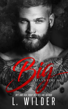 Big by L. Wilder | Satan's Fury MC, #6 | Release Date March 7th, 2017 | Genres: Erotic Romance, MC Romance, Romantic Suspense