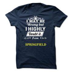 SPRINGFIELD - i may be