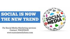 Social is now the new trend to get branding Just give a try with our #SocialMediaMarketing services Contact: 9063255632 Visit: www.sunraisesolutions.com