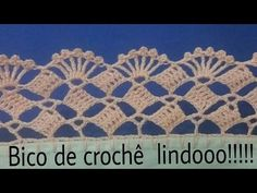 Bico de crochê lindooo ! #153 - YouTube