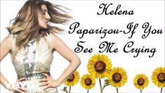 Helena Paparizou-If you see me crying [ENGLISH VERSION LYRICS]