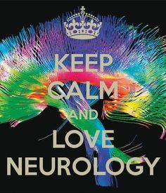 ...Love Neurology